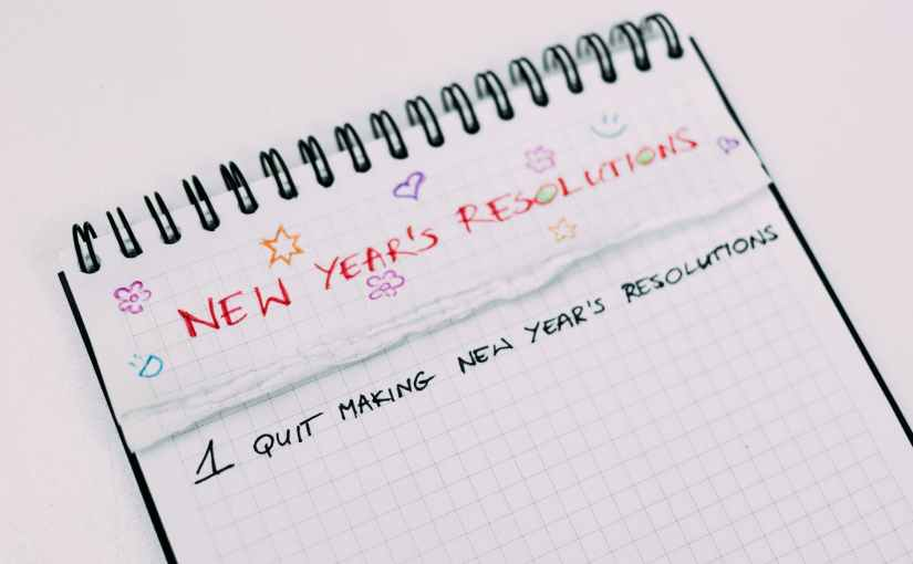Why You Should NOT Make New Year Resolutions